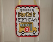 School Bus Birthday Door Sign with Custom Name School Bus Party ReUsable Bus by Feisty Farmers Wife
