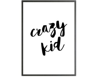 crazy kid art print