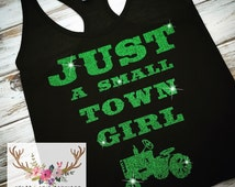 Just A Small Town Girl tank, fitness tank, workout tank, shipping, custom, southern girl tank, womens small, medium, large - racerback shirt