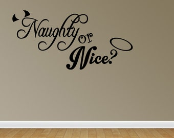 Naughty Or Nice Wall Decals Naughty Or Nice Vinyl Wall Decal Lettering Quotes (JN63)