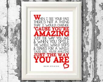 Bruno Mars - Just The Way You Are - Song Lyrics Art Print  music lyric gift  music typography printed lyrics - lyric design