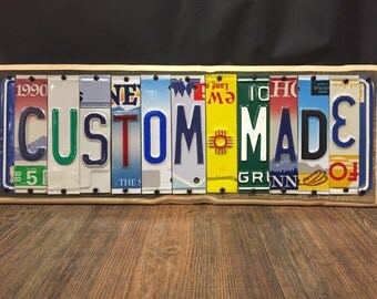 License Plate Custom Sign, 7.00 a Letter, Made to Order,For Decoration Only,Authentic Colorful,Repurposed, old new plates by UPcycled Works.