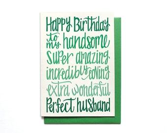 Husband Birthday Card - Happy Birthday to my Handsome, Amazing, Loving, Wonderful, Perfect Husband