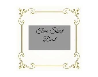 Two Skirt Deal.