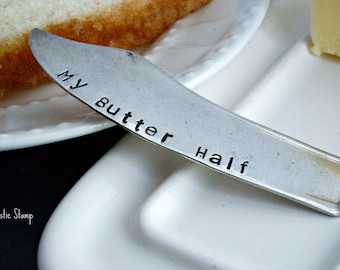 Stamped Butter Spreader, My Butter Half Silver Plated Butter Knife, Unique Anniversary or Valentine's Day Gift