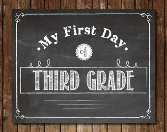 """Printable """"My First Day of Third Grade"""" Sign - 8x10 Chalkboard Printable First Day of School Picture Photo Kindergarten 3rd Grade"""