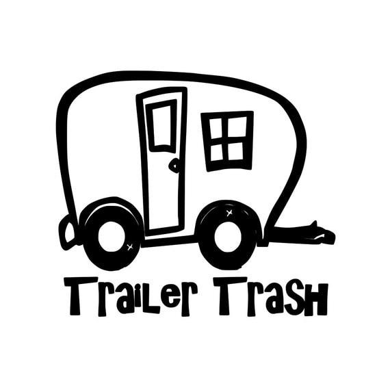 Trailer Trash Camping Travel Trailer Park Rv Vinyl Decal