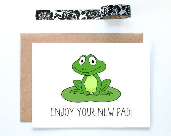 Enjoy your new pad cute frog housewarming blank by for Enjoy your new home images