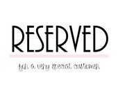Reserved for Kosmikchic