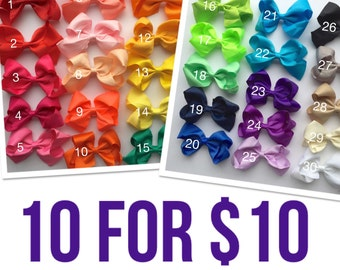 You pick ten (10) 4 inch bow clips, Hair bows, girls bows, hair bows for girls, little girls hair bows, baby hair bows, cheap bows, holiday