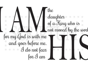 I Am the Daughter of a King Who is Not Moved By The World Quote Vinyl Wall Decal BA101