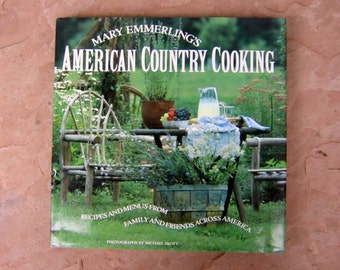 American Country Cooking Cook Book, Mary Emmerling's American Country Cooking Cookbook, 1987 Vintage Cookbook