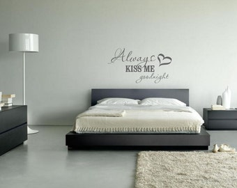 Decal - Always kiss me goodnight