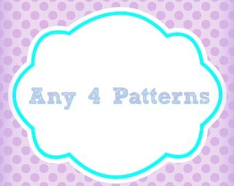 Any 4 Patterns Bundle