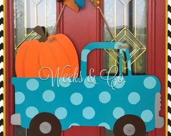 Hauling the Big One - Fall Door hanger - Pick up with Pumpkin - Harvest Time - Front Door - Pumpkin