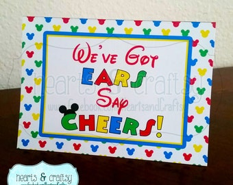 Mickey Mouse Clubhouse Birthday Party Sign / We've Got Ears Say Cheers - FILE to PRINT DIY