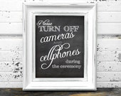 "Instant Download Unplugged Wedding Ceremony - Turn Off Cameras & Cellphones Chalkboard Printable Sign in 12x16"" Ready to Print and Frame!"