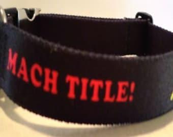 Dog Agility Collar, AKC  MACH TITLE agility dog collar