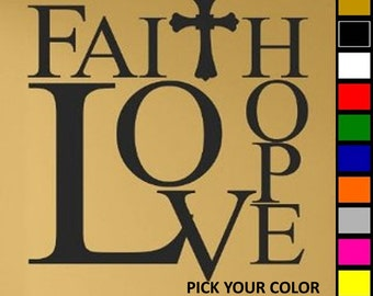 Faith Hope Love Wall Decal/Sticker