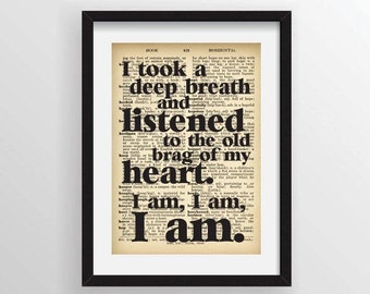 "Sylvia Plath Quote ""I took a deep breath and listened to the old brag of my heart. I am, I am, I am."" - Dictionary Art Print"