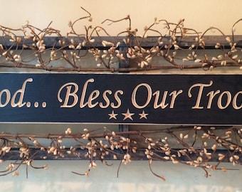 Primitive Sign, God Bless Our Troops!