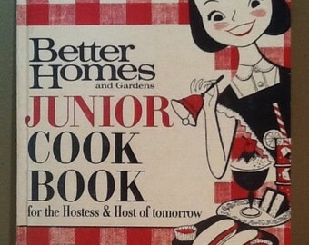 "Vintage 1963 Better Homes and Gardens Junior Cook Book-for the Hostess & Host of tomorrow"" hardcover with 78 pages. By Meredith Publishing i"