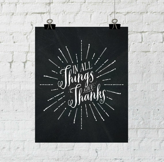 In All Things Give Thanks. Typographic, Harvest, Fall Thanksgiving Print. Instant Digital Download. Printable Wall Art - ADOPTION FUNDRAISER
