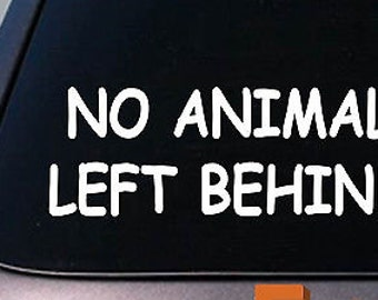 "No Animal Left Behind 6"" *C634* Sticker Rescue Dog Cat Adopt Shelter Pit Bull"