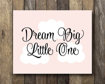 Pink Nursery Art - Dream Big Little One - Instant Download 8x10 - Printable Nursery Art - Pink Nursery Decor - Dream Big Little One Wall Art