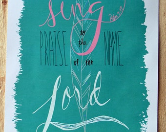 Sing Praise to the Name of the Lord Printable Wall Art // Psalms // Scripture Art