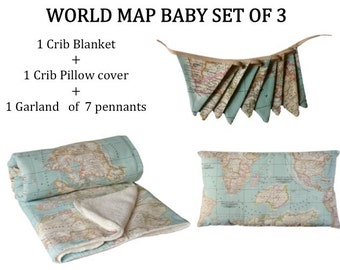 World Map Baby,  set of 3: Map Baby blanket, map pennants garland, crib map pillow cover. Crib decor, crib map decor, Baby gift, baby decor