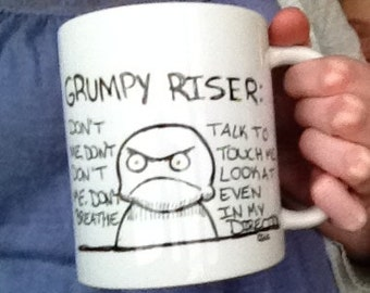 The Grumpy Riser