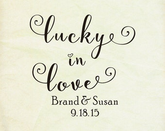 custom stamps-Lucky in Love-Wedding Rubber Stamp -Personalized  rubber stamp-custom rubber stamp