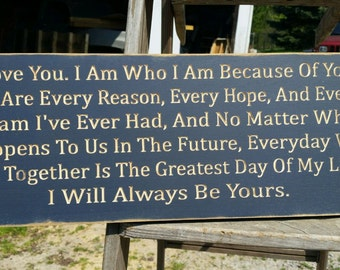 """Custom Carved Wooden Sign - """"I Love You. I Am Who I Am Because Of You ..."""""""