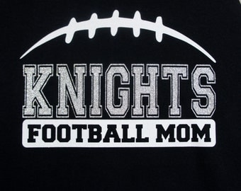Custom Football Mom Shirt - customize for your team name (Knights Football shown), and team colors!  Add a player name and back number