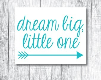 DIY Printable Nursery Decor / Kid's Room Art - Dream Big, Little One - Digital - Print at Home - Turquoise - 8x10