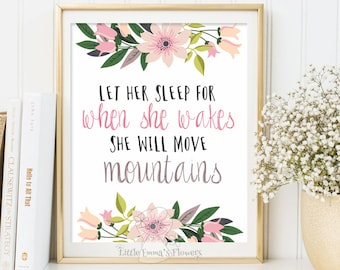 Nursery Quote wall art nursery print Let her sleep print decor quote art printable nursery floral inspirational she will move mountains 3-38