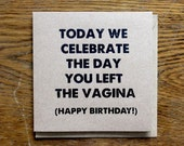 Vagina Birthday Card | Today We Celebrate The Day | Screen Printed Hand Made Rude Birthday Card | Adult
