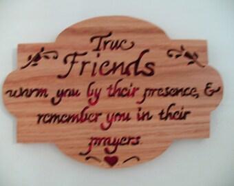 True Friends Oak Plaque