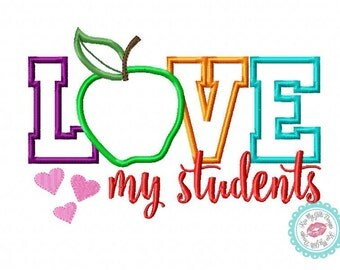 """Teachers """"Love My Students"""" with Apple Machine Embroidery Applique Design"""