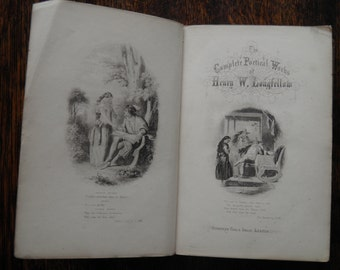The Poetical Works of Henry Wadsworth Longfellow with engravings circa 1873