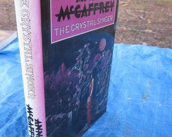 1982 ANNE MCAFFREY The Crystal Singer Large Hardcover Dust Jacket Fantasy Fiction Sci Fi First Edition Science Fiction