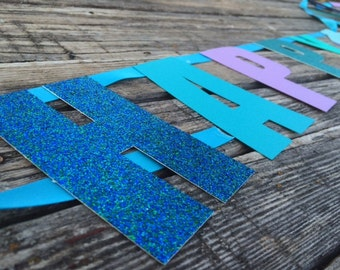 Happy Birthday Banner- Mermaid Party, Birthday Party, First Birthday, Photo Prop, Under the Sea