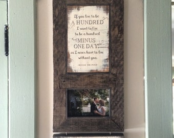 If you live to be a hundred Winnie the Pooh quote handmade custom quote, name plate and 5 x 7 photograph holder