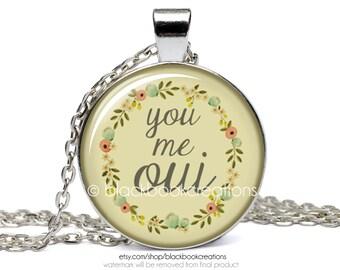 You, Me, Oui Necklace -  Handmade