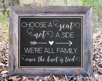 Choose A Seat Not A Side Chalkboard Sign Wedding Reception Party Print Printable