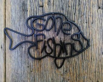 Metal gone fishing sign, rustic fishing decor, fishing wall art
