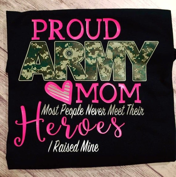 Military Father Daughter Quotes: Army Mom Proud Army Mom T-shirt Army Mom Shirt Proud Army