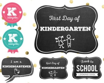 KINDERGARTEN First day of school 6 photo signs and photobooth props / chalkboard- 50 pages pdf / instant download / funny speech bubbles