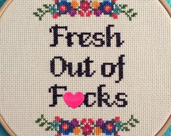 "PATTERN: Cross Stitch ""Fresh Out of F*cks"" PATTERN *PDF* File *mature*"